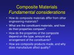 Composite Materials Fundamental considerations