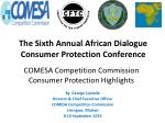 COMESA Competition Commission Consumer Protection Highlights