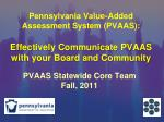 PVAAS Statewide Core Team Fall, 2011