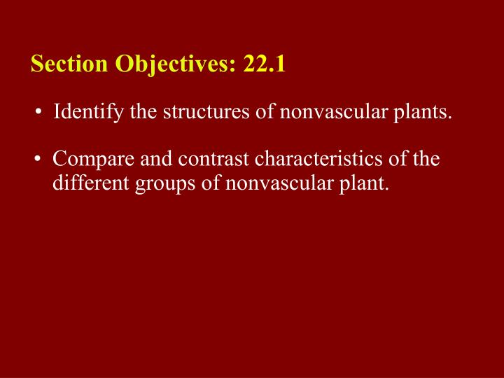 22 1 section objectives page 577 n.