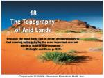 18 The Topography of Arid Lands