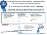 All entries must be addressed to : Water Efficiency Awards Ontario Water Works Association