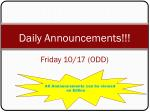 Daily Announcements!!! Friday 10/17 ( ODD )