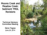 Moores Creek and Meadow Creek: Sediment TMDL Revisions