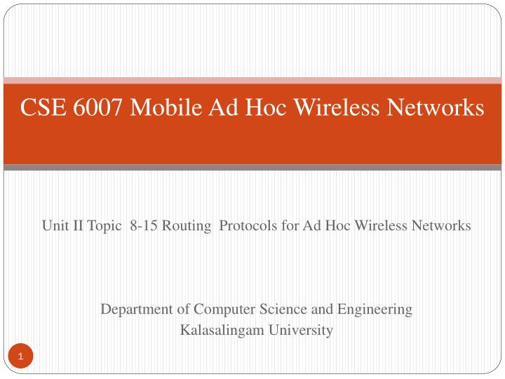 cse 6007 mobile ad hoc wireless networks n.