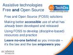 Assistive technologies Free  and  Open Source