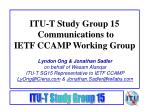 ITU-T Study Group 15 Communications to IETF CCAMP Working Group