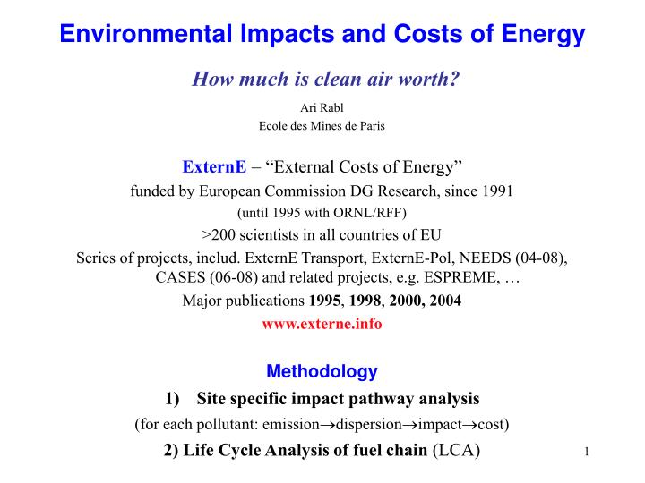 environmental impacts and costs of energy how much is clean air worth n.