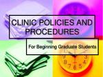 CLINIC POLICIES AND PROCEDURES