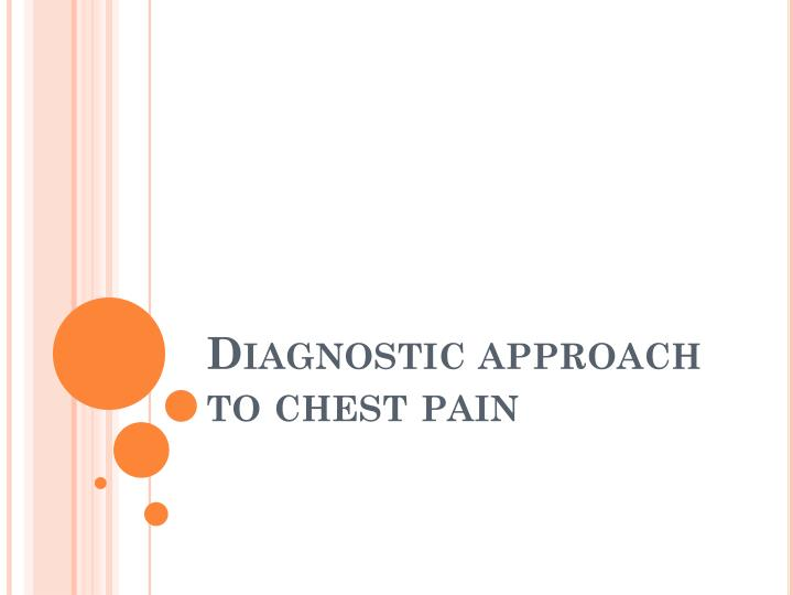 diagnostic approach to chest pain n.