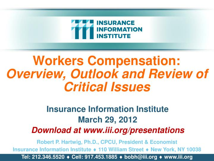 workers compensation overview outlook and review of critical issues n.