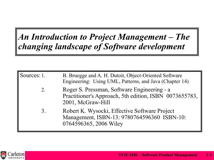 an introduction to project management the changing landscape of software development n.