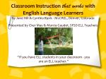 """""""If you have ELL students in your classroom - you are an ELL teacher."""""""