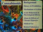 Background History & Prohibition Mechanisms of Action Acute Behavioral & Physiological Effects