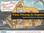 Piano Thieving for Experts