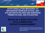 REACH as a basis for safe Coal Combustion Products management
