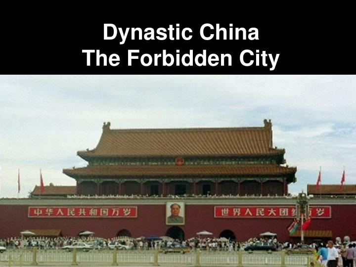dynastic china the forbidden city n.