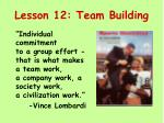 Lesson 12: Team Building