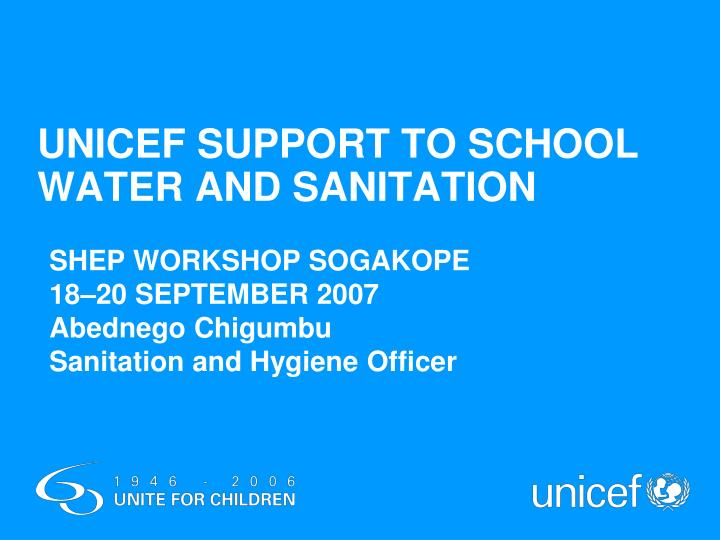 unicef support to school water and sanitation n.