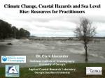 Climate Change, Coastal Hazards and Sea Level Rise: Resources for Practitioners
