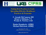 Taking Best Practices to Scale: Spreading Effective Healthcare Practices & Programs