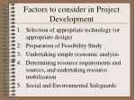 Factors to consider in Project Development
