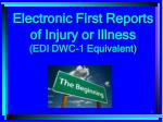 Electronic First Reports of Injury or Illness (EDI DWC-1 Equivalent)