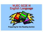 WJEC GCSE H English Language Preparing for the Reading Section