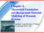 Chapter 4 Theoretical Foundation and Background Material: Modeling of Dynamic Systems