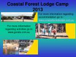Coastal Forest Lodge Camp 2013