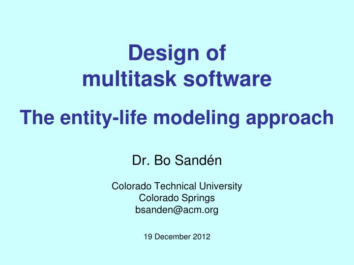 design of multitask software the entity life modeling approach n.