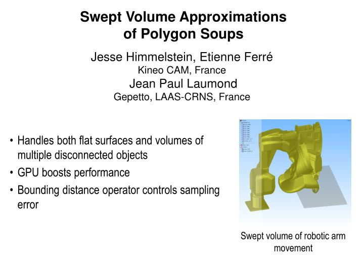 PPT - Swept Volume Approximations of Polygon Soups