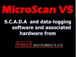S.C.A.D.A  and data-logging 	software and associated hardware from