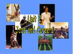 Unit 2 Jobs and Careers