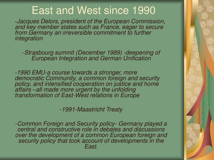 east and west since 1990 n.