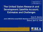 The United States Research and Development Satellite Account: Estimates and Challenges