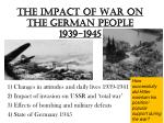 The impact of War on the German people  1939-1945