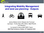 Integrating Mobility Management and land use planning:  Outputs