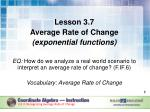 Lesson 3.7 Average Rate of Change (exponential functions)