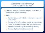 Welcome to Chemistry! with Mrs. Strain Rm. 403