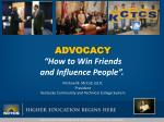 """ADVOCACY """"How  to Win Friends  and  Influence People""""."""