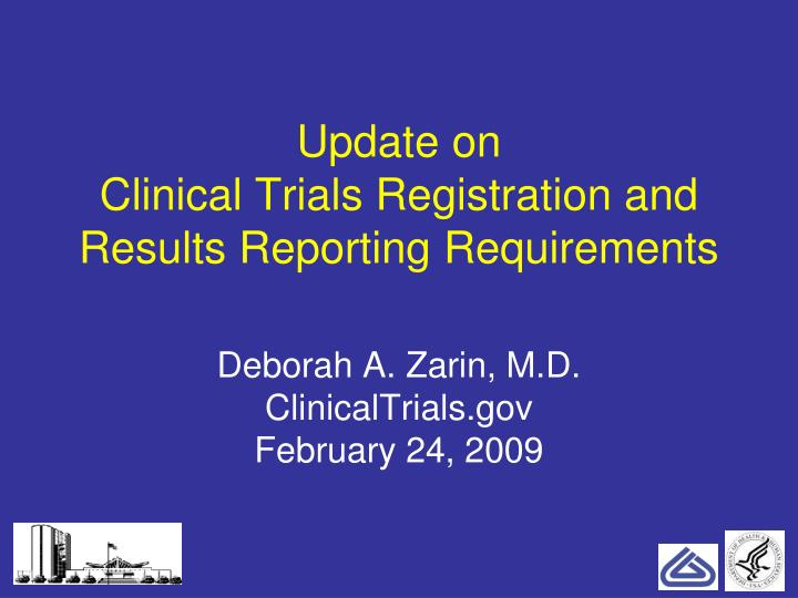 update on clinical trials registration and results reporting requirements n.