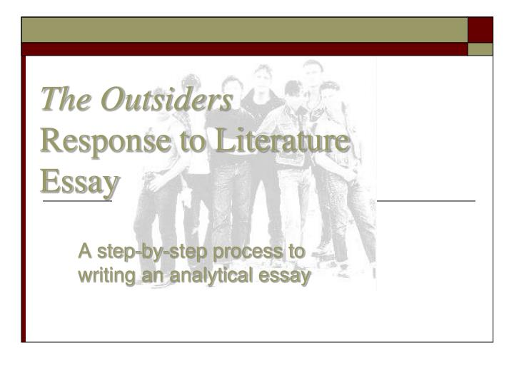 the outsiders response to literature essay n.
