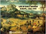 LIFE IN EARLY MODERN EUROPE, 1500-1650