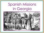 Spanish Missions                 in Georgia