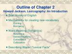 Outline of Chapter 2 Howard Jackson, Lexicography: An Introduction