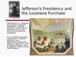 Jefferson's Presidency and the Louisiana Purchase