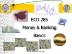 ECO 285 Money & Banking Basics
