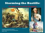 Storming the Bastille : The Road to the French Revolution