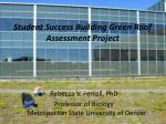 Student Success Building Green Roof Assessment Project